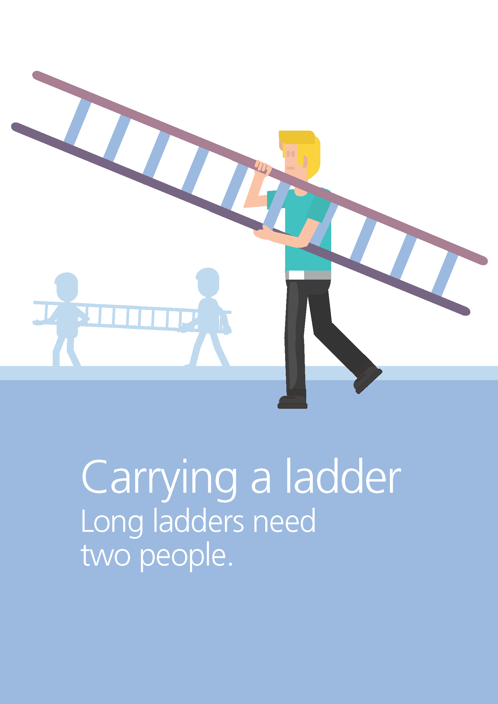 Carrying a long ladder requires two people
